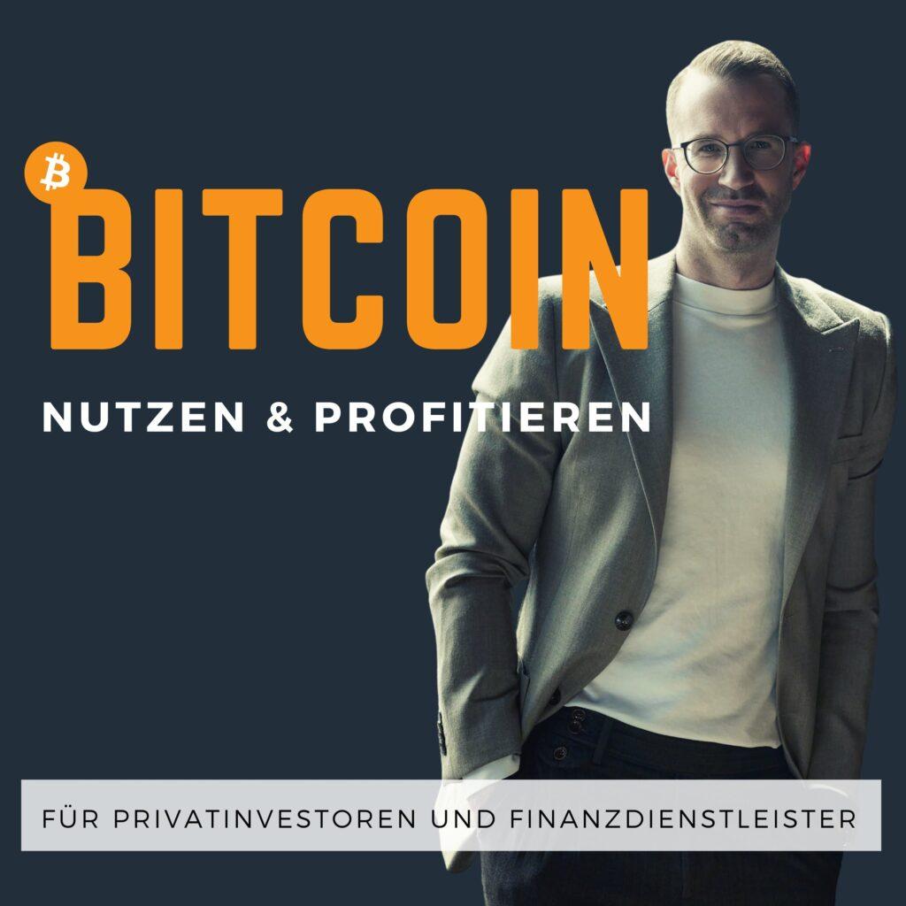 Bitcoin nutzen und profitieren Podcast Cover Marc Steiner